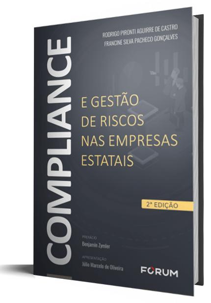 COMPLIANCE e a Gestão de Riscos Nas Empresas Estatais