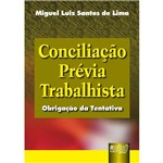 Conciliação Prévia Trabalhista