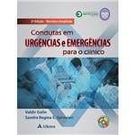Condutas em Urgências e Emergências para o Clínico