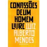 Confissões de um Homem Livre - 1ª Ed.