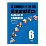 Conquista da Matematica,A 6 Ano Caderno de Atividade - Ftd