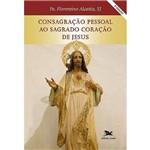 Consagração Pessoal ao Sagrado Coração de Jesus