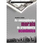 Consequecias Morais do Crescimento Economico, as