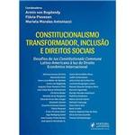 Constitucionalismo Transformador, Inclusão e Direitos Sociais