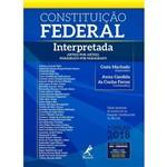 Constituição Federal Interpretada 2018 - 9ª Edição