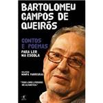 Contos e Poemas para Ler na Escola - Bartolomeu Campos de Queirós 1ª Ed