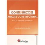Contribuições Análise Constitucional à Luz do Princípio Federativo