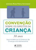 Convenção Sobre os Direitos da Criança - 30 Anos (2019)