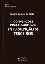 Convenções Processuais Sobre Intervenção de Terceiros (2018)