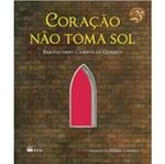 Coracao Nao Toma Sol - Ftd