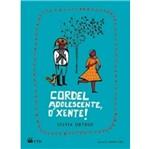 Cordel Adolescente o Xente - Ftd