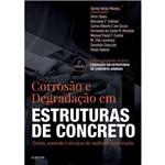 Corrosão e Degradação em Estruturas de Concreto - 2ª Ed. 2018