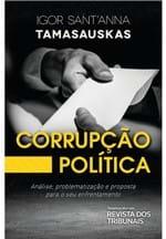 Corrupção Política. Análise, Problematização e Proposta para o Seu Enfrentamento