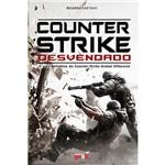 Counter-strike Desvendado - 1ª Ed.
