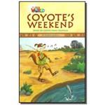 Coyotes Weekend: Based On Coyote Maya Folktales -