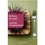 Cozinha Confidencial - 1ª Ed.