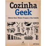 Cozinha Geek: Ciência Real, Ótimos Truques e Boa Comida