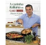 Cozinha Italiana do Cake Boss, a - Tapioca