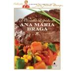 Cozinha Rapida de Ana Maria Braga, a - Agir