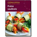 Cozinha Rápida: Pratos Saudáveis