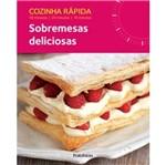 Cozinha Rapida - Sobremesas Deliciosas - Publifolha