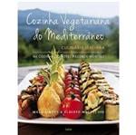 Cozinha Vegetariana do Mediterraneo - Culinaria Italiana - Cultrix