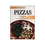 Cozinha Vegetariana: Pizzas