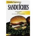 Cozinha Vegetariana: Sanduíches