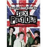 Crescendo com os Sex Pistols: Precisa-se de Sangue Novo