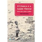 Crianca e a Saude Mental, a
