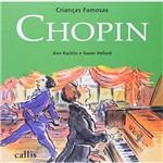 Crianças Famosas - Chopin