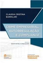 Crime Empresarial, Autorregulação e Compliance