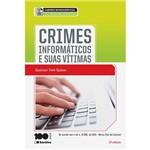Crimes Informáticos e Suas Vítimas 2ª Ed