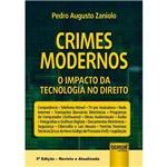 Crimes Modernos - o Impacto da Tecnologia no Direito