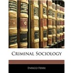 Criminal Sociology