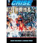 Crise Nas Infinitas Terras - 1ª Ed.
