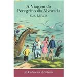 Cronicas de Narnia, as - a Viagem do Peregrino da Alvorada
