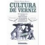 Cultura de Verniz — Volume I