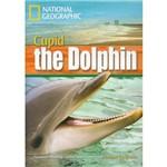 Cupid The Dolphin - Footprint Reading Library - Intermediate B1 1600 Headwords - American