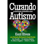 Curando os Sintomas Conhecidos Como Autismo