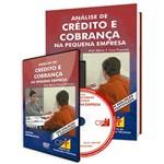 Curso Análise de Crédito e Cobrança na Pequena Empresa - Parte 1 em Livro e DVD