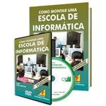 Curso Como Montar uma Escola de Informática em Livro e DVD