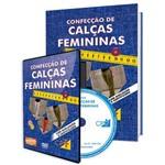 Curso Confecção de Calças Femininas em Livro e DVD