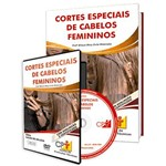 Curso Cortes Especiais de Cabelos Femininos em Livro e DVD