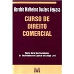 Curso de Direito Comercial: Teoria Geral das Sociedades, Sociedades em Espécie do Código Civil