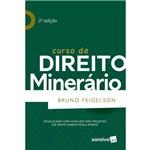 Curso de Direito Minerário - 3 ª Ed. 2018