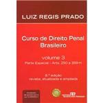 Curso de Direito Penal Brasileiro: Parte Especial Arts. 250 a 359-H - Vol. 3