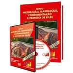 Curso de Maturação, Marinação, Condimentação e Preparo de Filés em Livro e DVD
