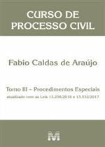Curso de Processo Civil - Tomo III - Procedimentos Especiais