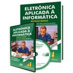 Curso Eletrônica Aplicada à Informática - Módulo Básico em Livro e DVD